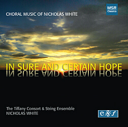 NICHOLAS WHITE: IN SURE AND CERTAIN HOPE