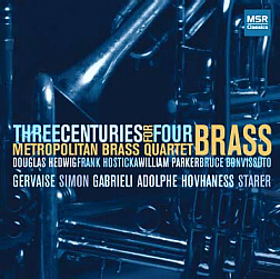 THREE CENTURIES FOR FOUR BRASS