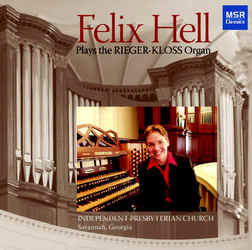 FELIX HELL PLAYS THE RIEGER-KLOSS ORGAN