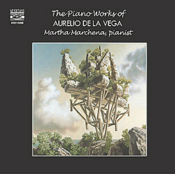 PIANO WORKS of AURELIO DE LA VEGA
