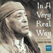 IN A VERY REAL WAY - Native American Stories