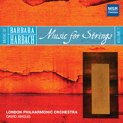 HARBACH 7: MUSIC FOR STRINGS