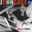 JOHN CAGE: A TRIBUTE