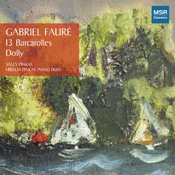 FAURÉ: 13 BARCAROLLES; DOLLY