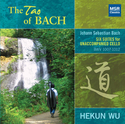 THE TAO OF BACH: 6 Cello Suites