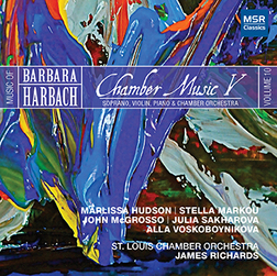HARBACH VOL.10: CHAMBER MUSIC V