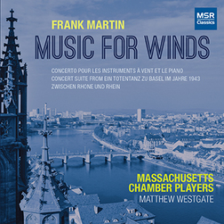 FRANK MARTIN: MUSIC FOR WINDS