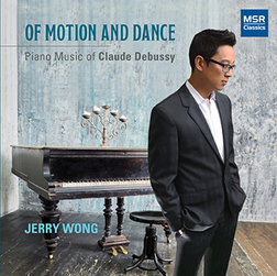 DEBUSSY - OF MOTION AND DANCE
