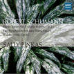 ROBERT SCHUMANN: WORKS FOR PIANO