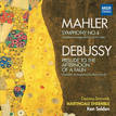 MAHLER: Symphony No.4, DEBUSSY: Prelude to the Afternoon of a Faun (Chamber Arrangements)