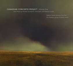 CANADIAN CONCERTO PROJECT - VOL.1